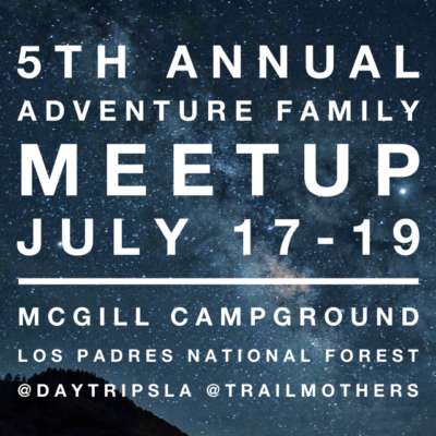 5th Annual Adventure Family Meet-up — July 17-19, 2020